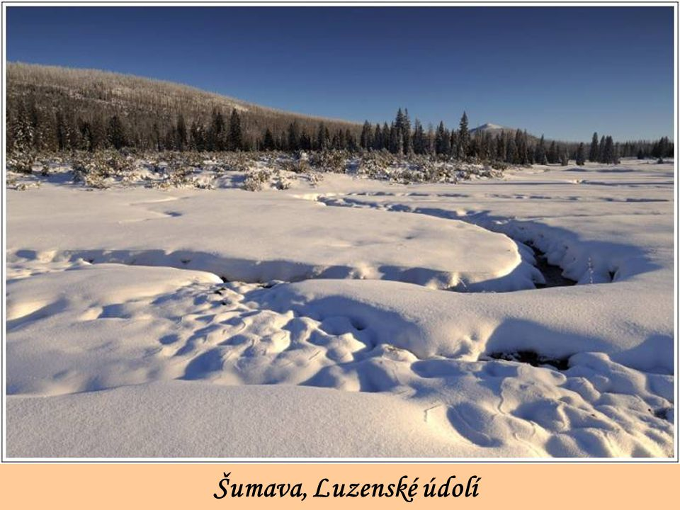 Šumava, Luzenské údolí