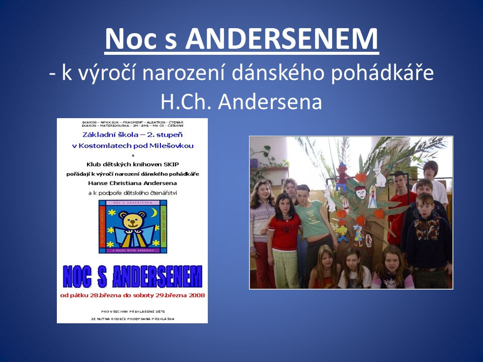 Noc s ANDERSENEM - k výročí narození dánského pohádkáře H. Ch