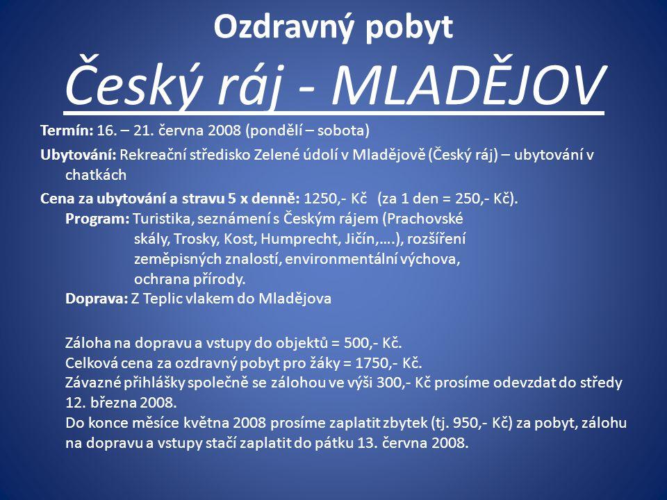 Ozdravný pobyt Český ráj - MLADĚJOV