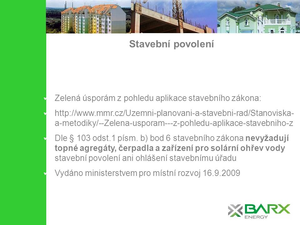 Stavební povolení Zelená úsporám z pohledu aplikace stavebního zákona: