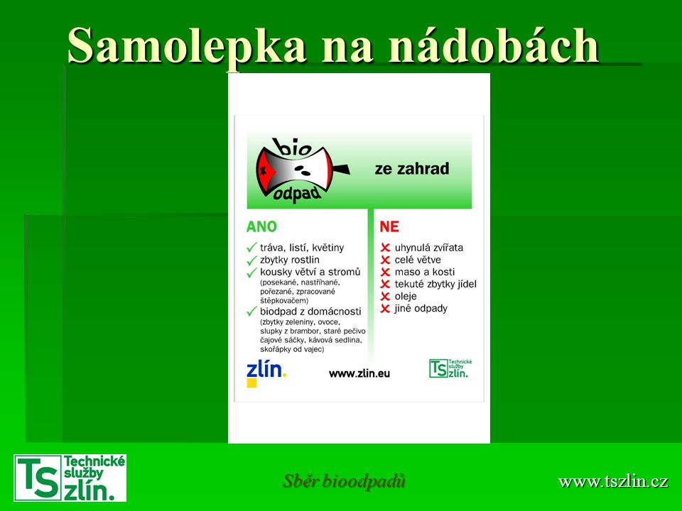 Samolepka na nádobách Sběr bioodpadů www.tszlin.cz