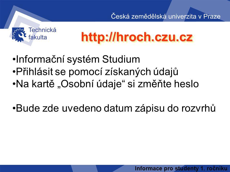 http://hroch.czu.cz Informační systém Studium