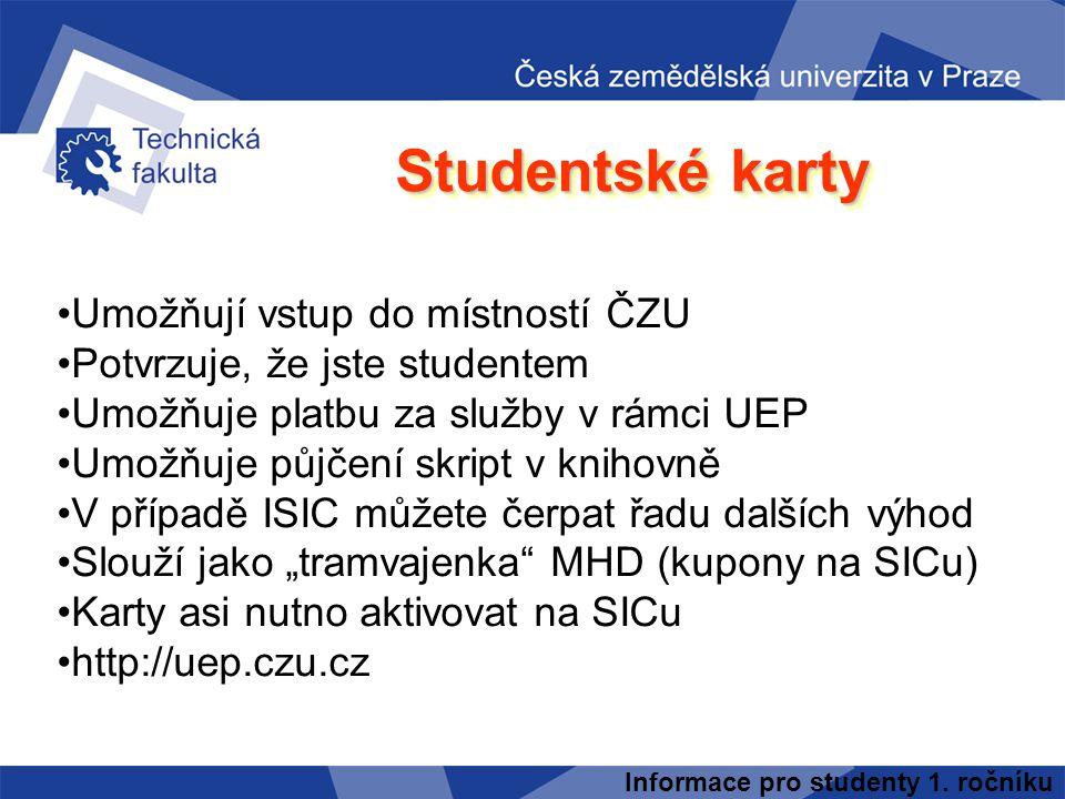 Studentské karty Umožňují vstup do místností ČZU