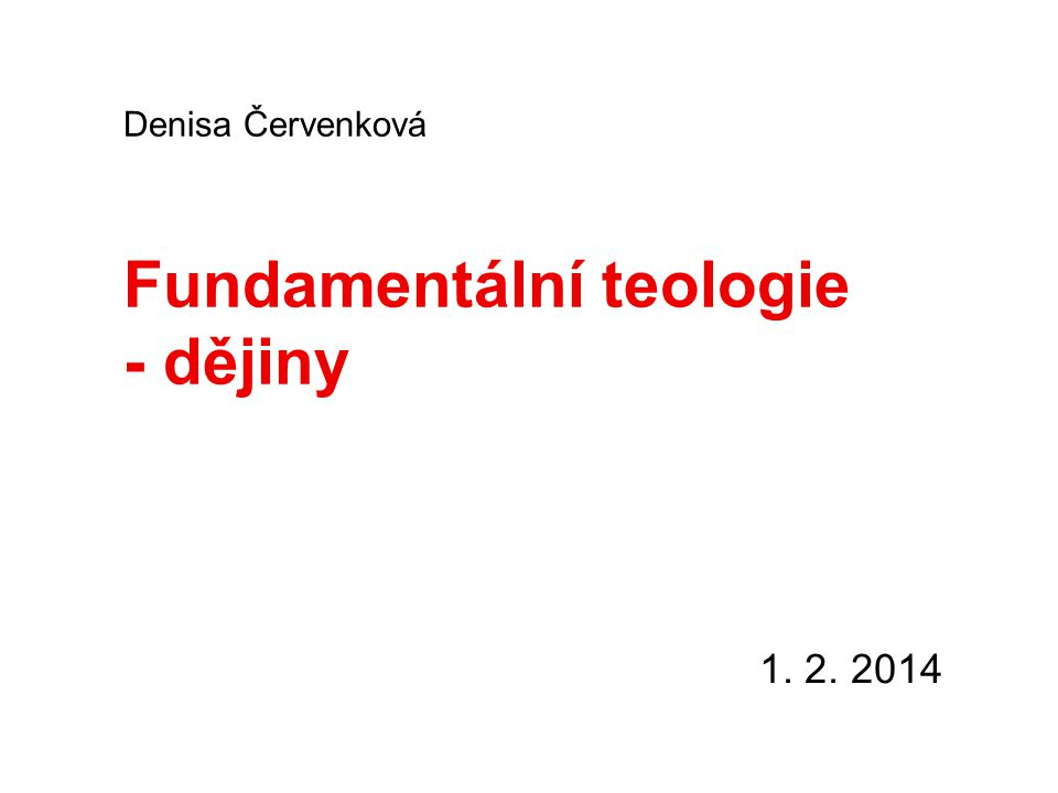 Fundamentální teologie - dějiny