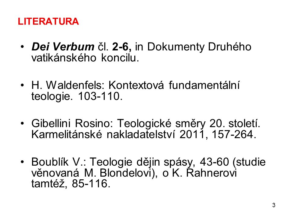Dei Verbum čl. 2-6, in Dokumenty Druhého vatikánského koncilu.