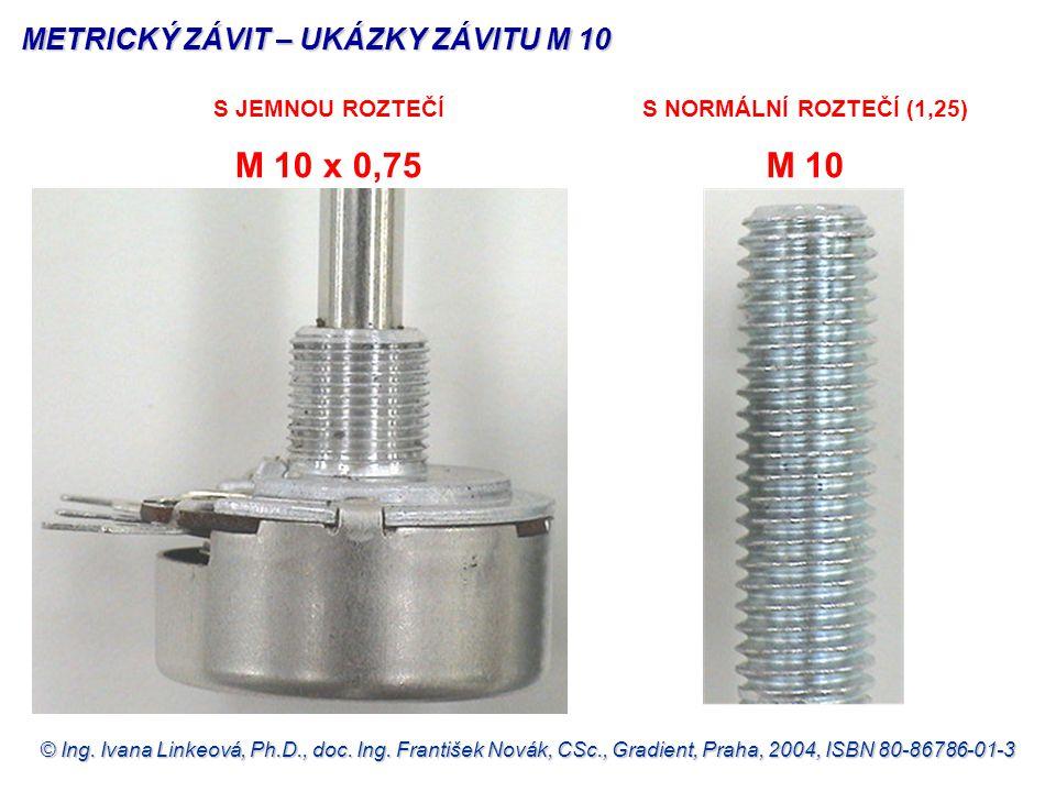 METRICKÝ ZÁVIT – UKÁZKY ZÁVITU M 10