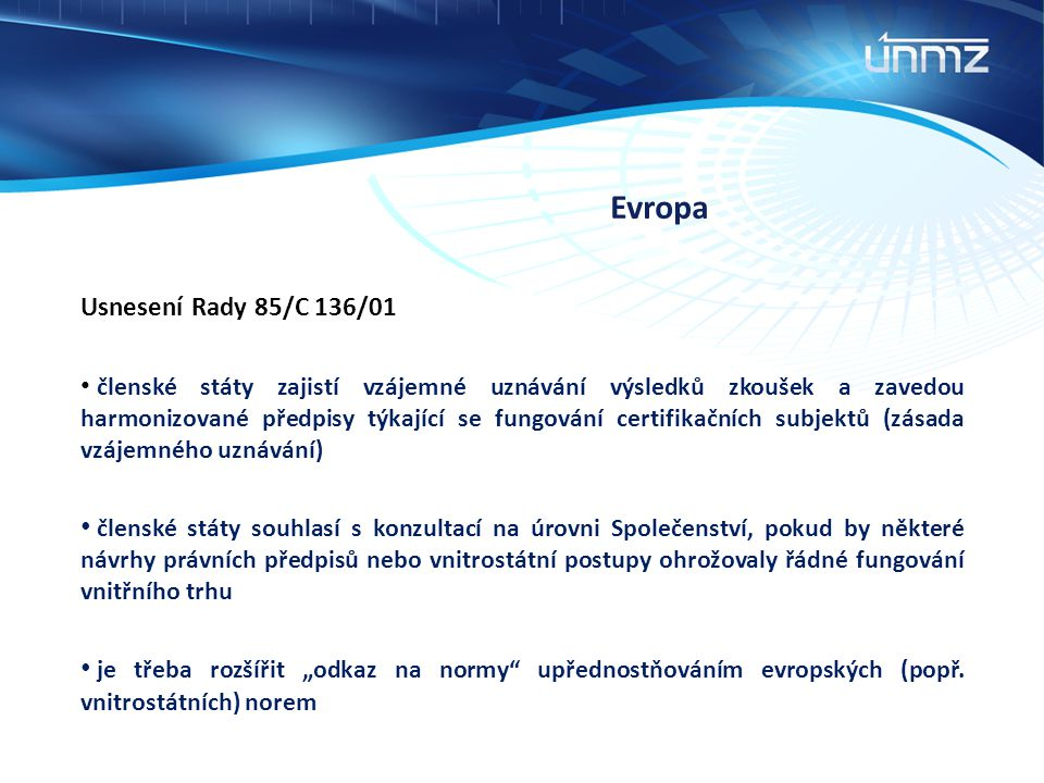 Evropa Usnesení Rady 85/C 136/01.