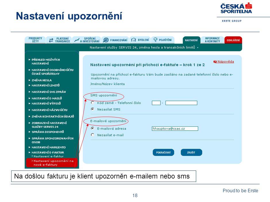 Přehled e-faktur Po kliknutí je zde klientovi k dispozici faktura nebo předpis splátky v grafické podobě.