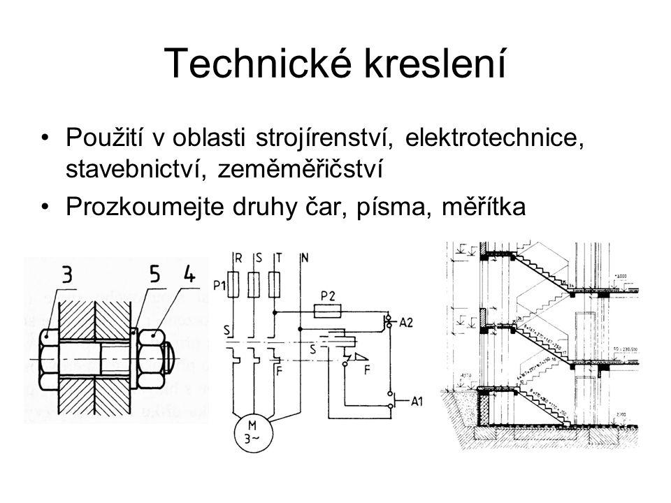 Technické kreslení Použití v oblasti strojírenství, elektrotechnice, stavebnictví, zeměměřičství.