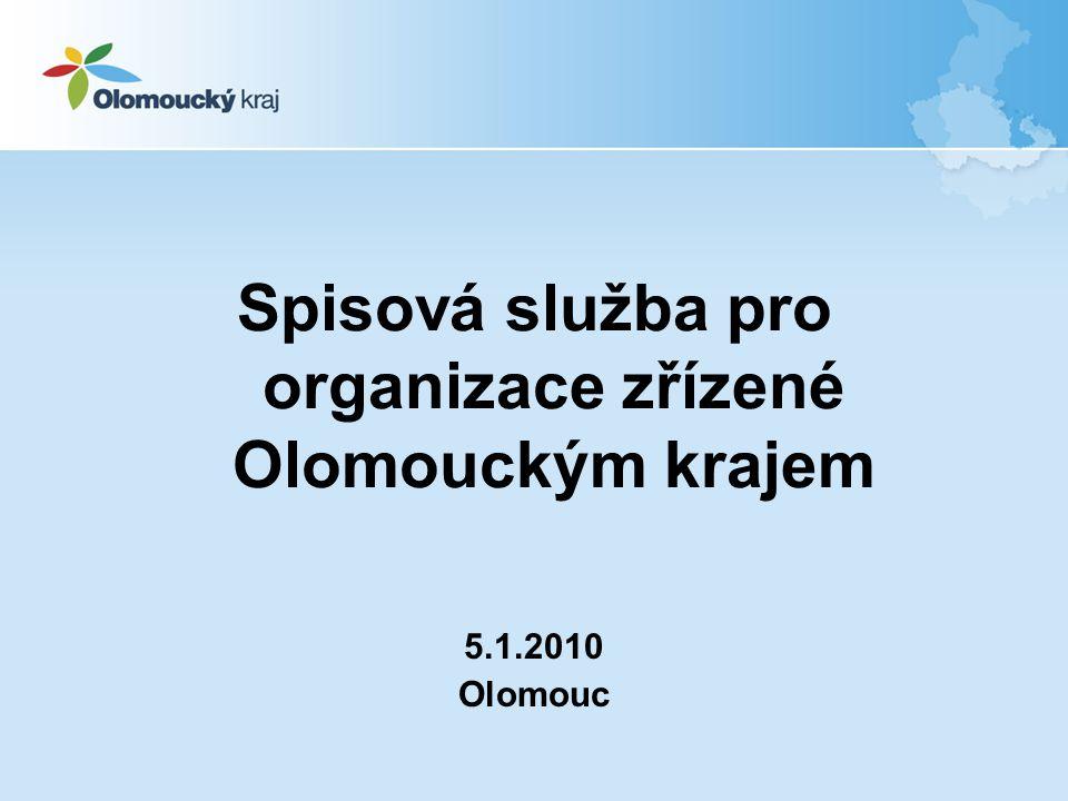Spisová služba pro organizace zřízené Olomouckým krajem
