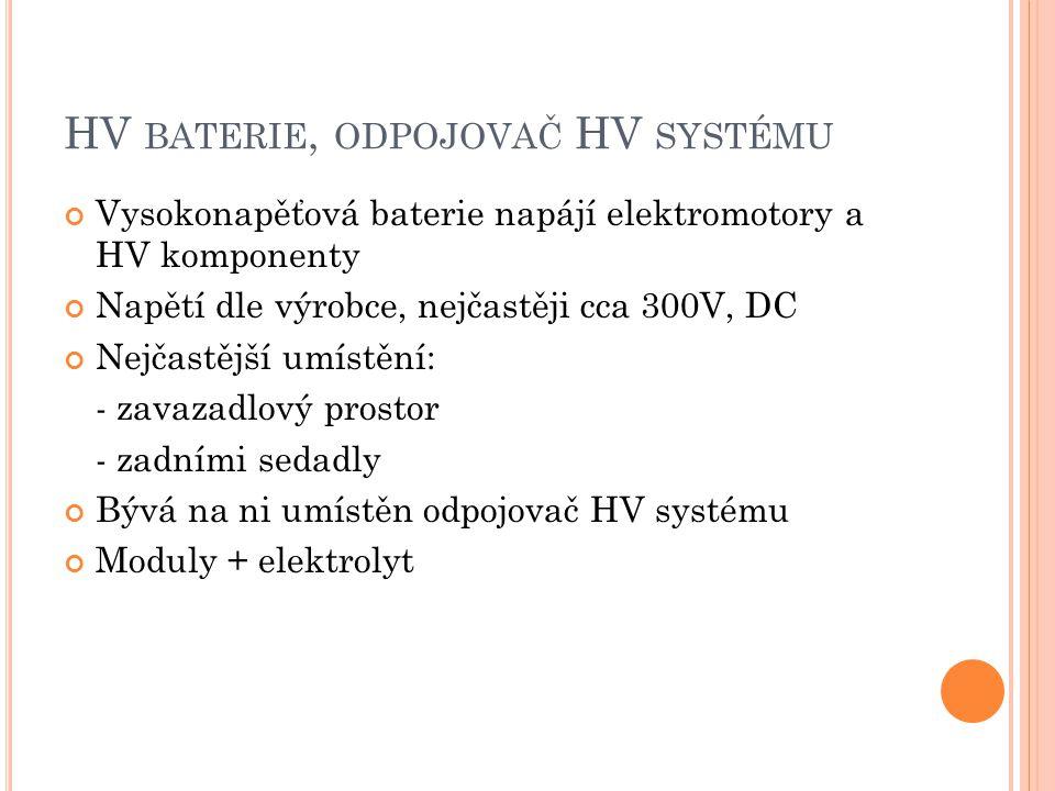 HV baterie, odpojovač HV systému