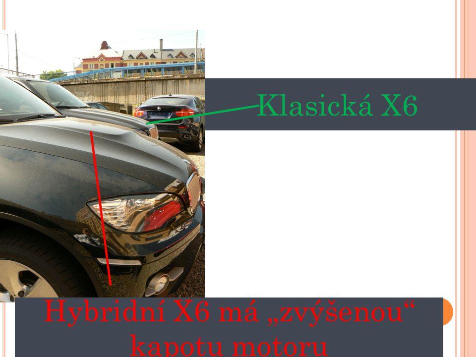 """Hybridní X6 má """"zvýšenou kapotu motoru"""