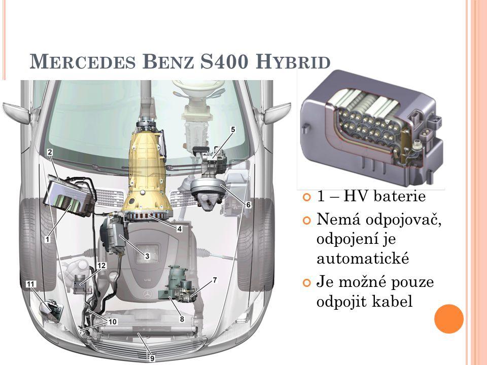 Mercedes Benz S400 Hybrid 1 – HV baterie