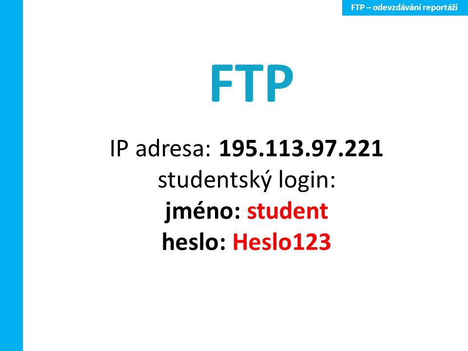 FTP – odevzdávání reportáží