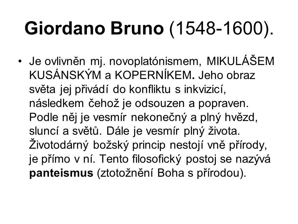 Giordano Bruno (1548-1600).