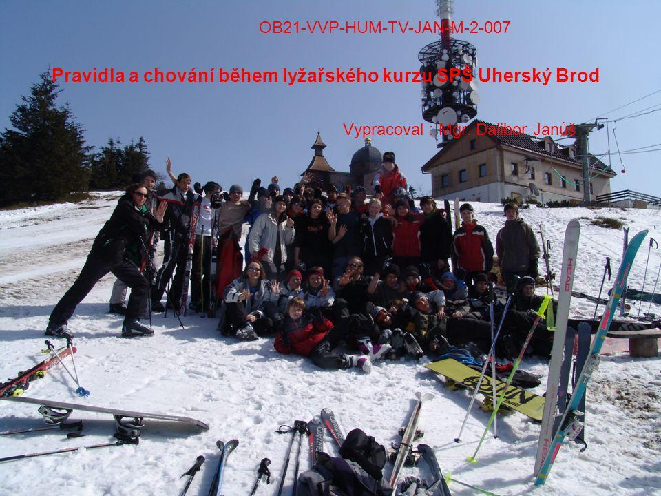 Pravidla a chování během lyžařského kurzu SPŠ Uherský Brod