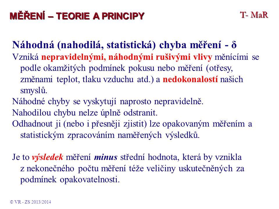 Náhodná (nahodilá, statistická) chyba měření - δ