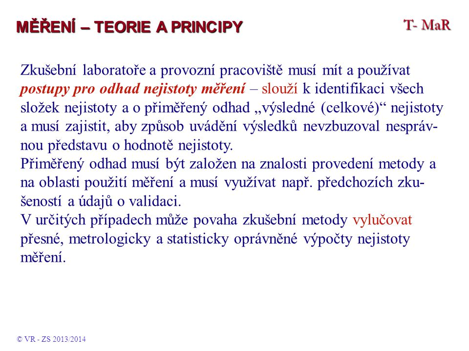 MĚŘENÍ – TEORIE A PRINCIPY T- MaR