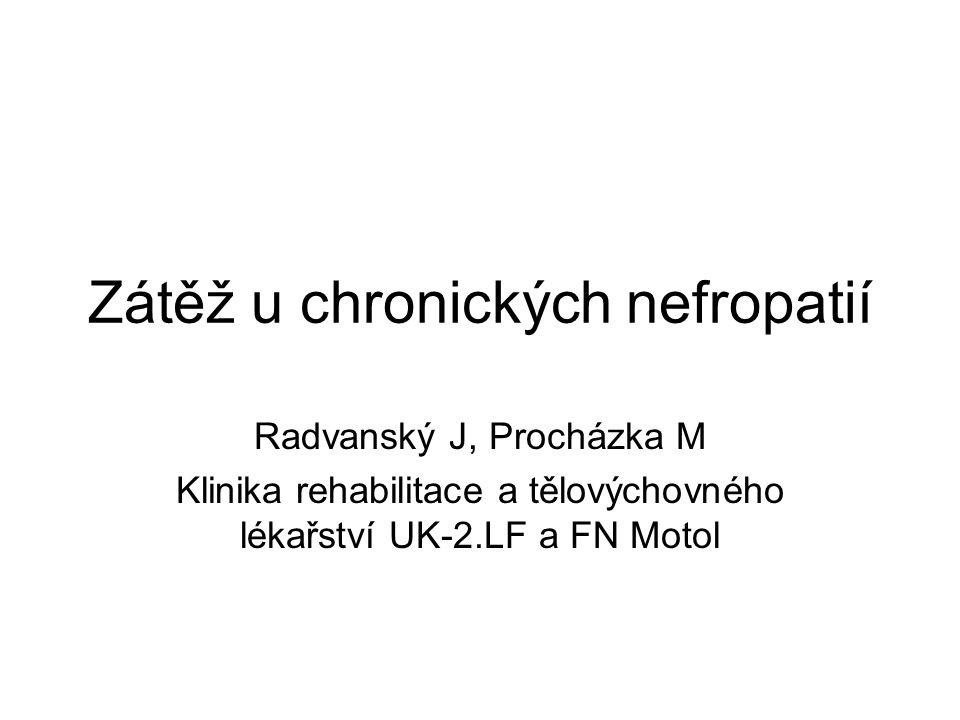 Zátěž u chronických nefropatií