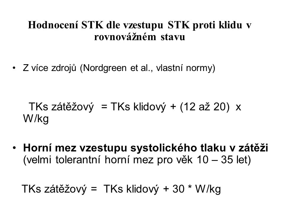 Hodnocení STK dle vzestupu STK proti klidu v rovnovážném stavu