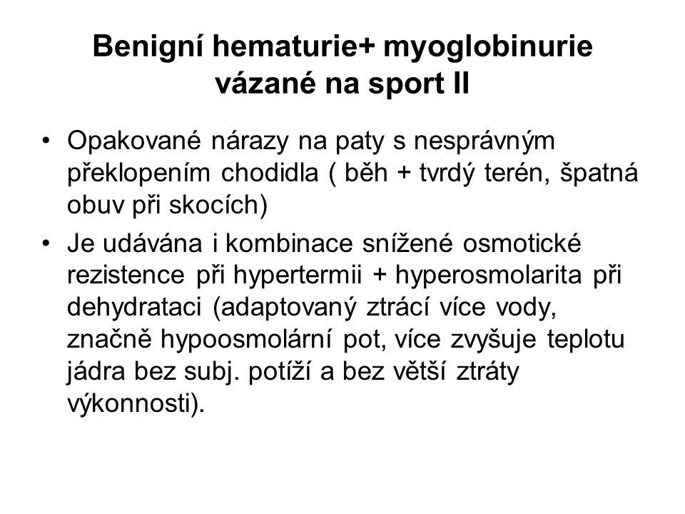 Benigní hematurie+ myoglobinurie vázané na sport II