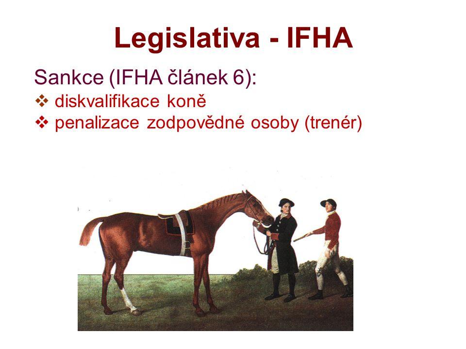 Legislativa - IFHA Sankce (IFHA článek 6): diskvalifikace koně