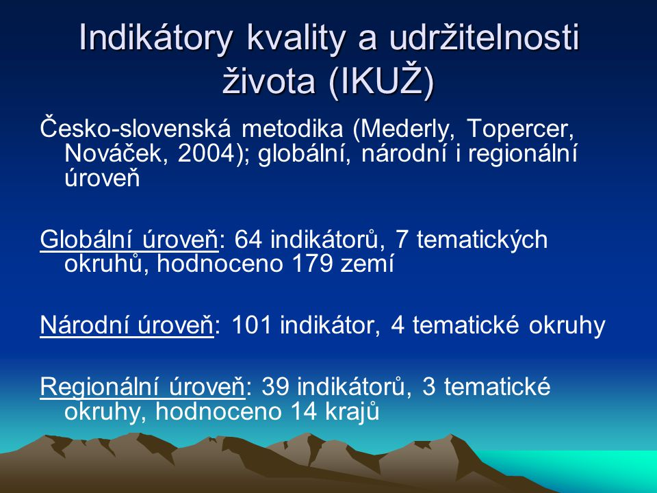 Indikátory kvality a udržitelnosti života (IKUŽ)