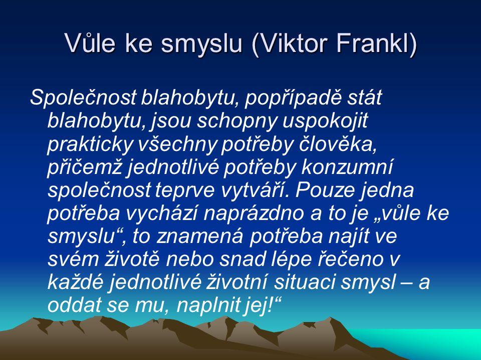 Vůle ke smyslu (Viktor Frankl)