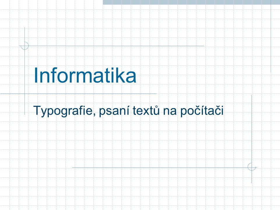 Typografie, psaní textů na počítači