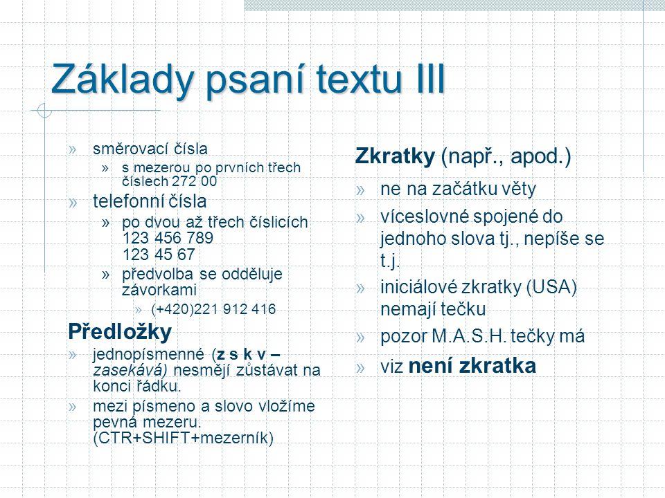 Základy psaní textu III