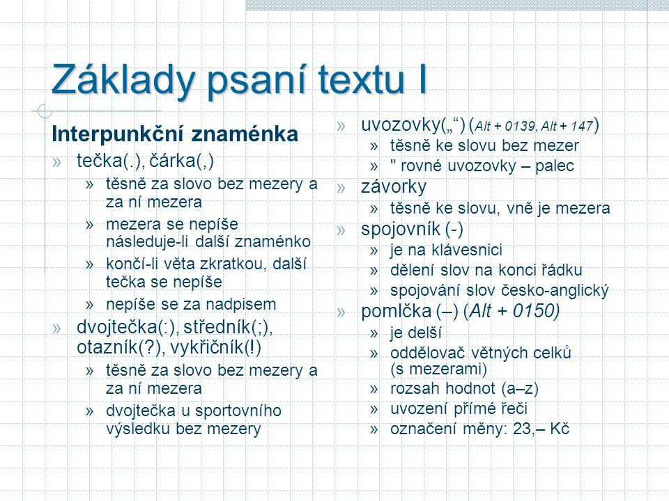 Základy psaní textu I Interpunkční znaménka
