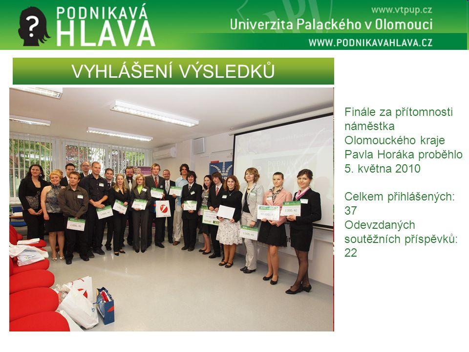 VYHLÁŠENÍ VÝSLEDKŮ Finále za přítomnosti náměstka Olomouckého kraje Pavla Horáka proběhlo 5. května 2010.