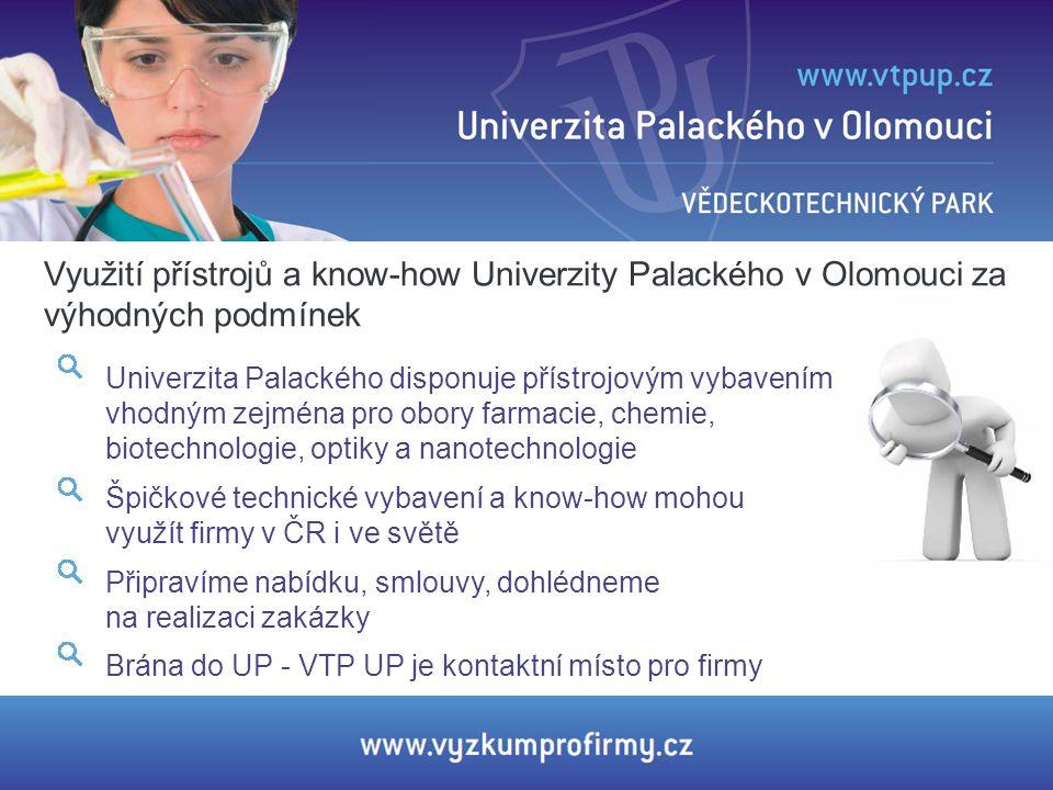Využití přístrojů a know-how Univerzity Palackého v Olomouci za výhodných podmínek