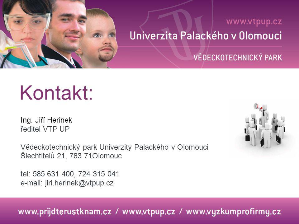 Kontakt: Ing. Jiří Herinek ředitel VTP UP
