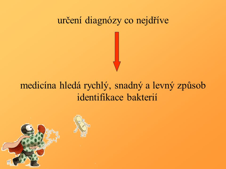 určení diagnózy co nejdříve