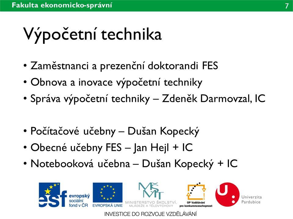 Výpočetní technika Zaměstnanci a prezenční doktorandi FES