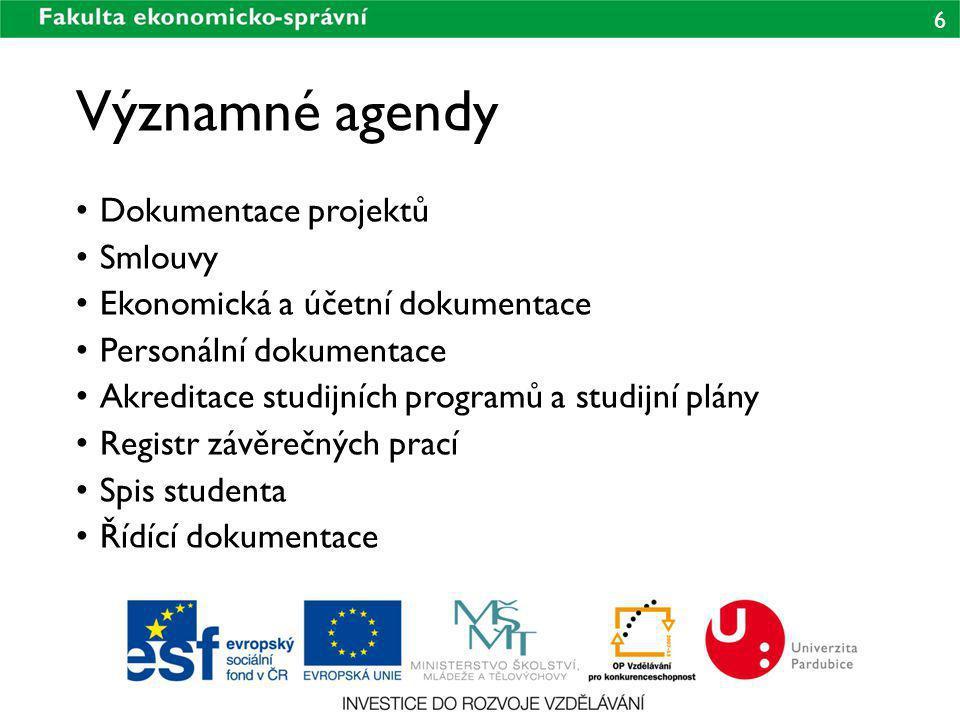 Významné agendy Dokumentace projektů Smlouvy