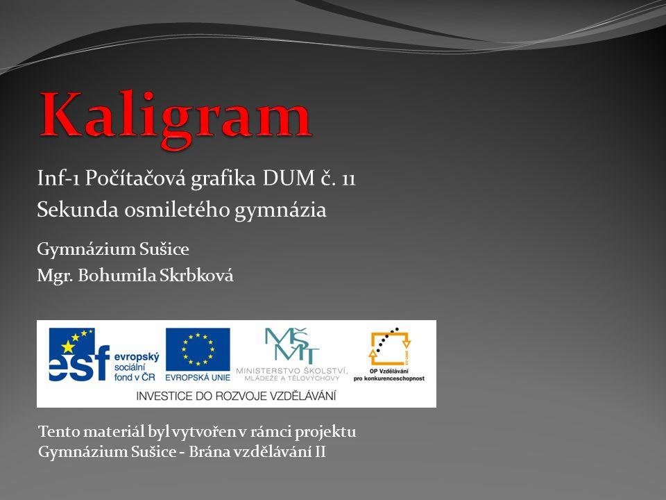 Kaligram Inf-1 Počítačová grafika DUM č. 11
