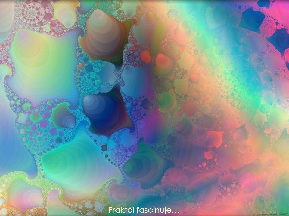 Fraktál fascinuje…