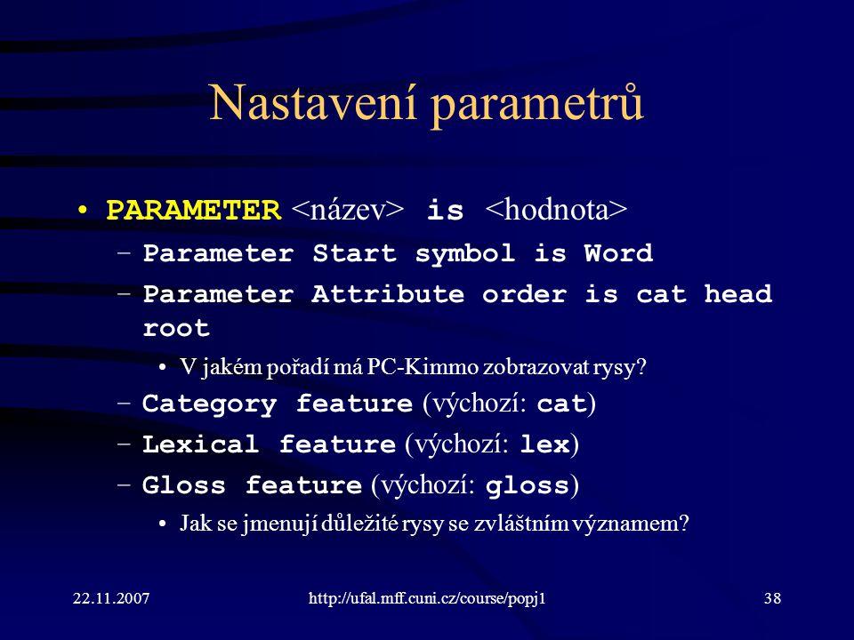 Nastavení parametrů PARAMETER <název> is <hodnota>