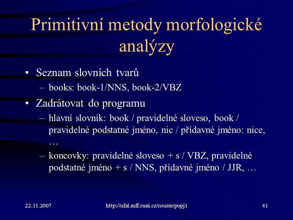 Primitivní metody morfologické analýzy
