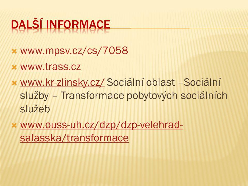 Další informace www.mpsv.cz/cs/7058 www.trass.cz