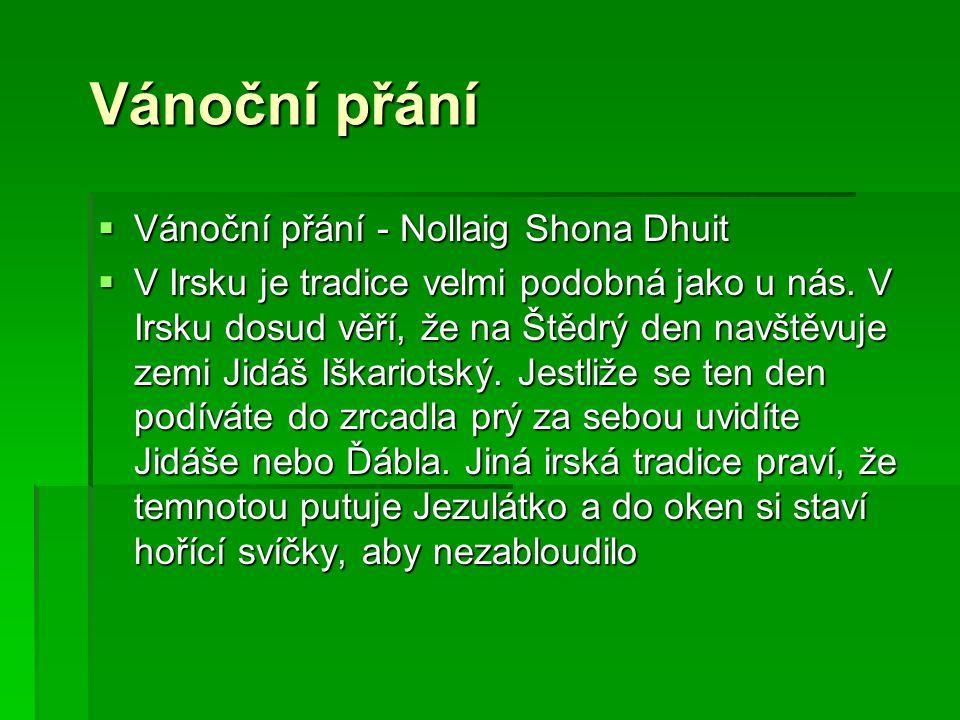 Vánoční přání Vánoční přání - Nollaig Shona Dhuit