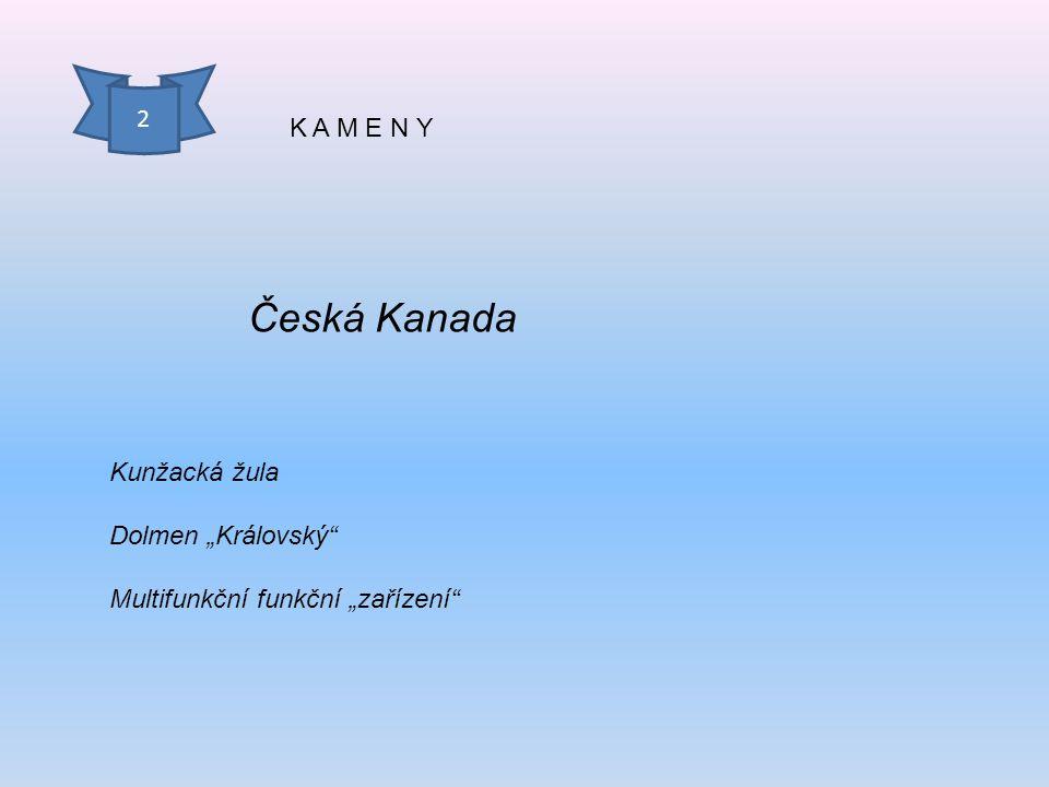 """Česká Kanada 2 K A M E N Y Kunžacká žula Dolmen """"Královský"""