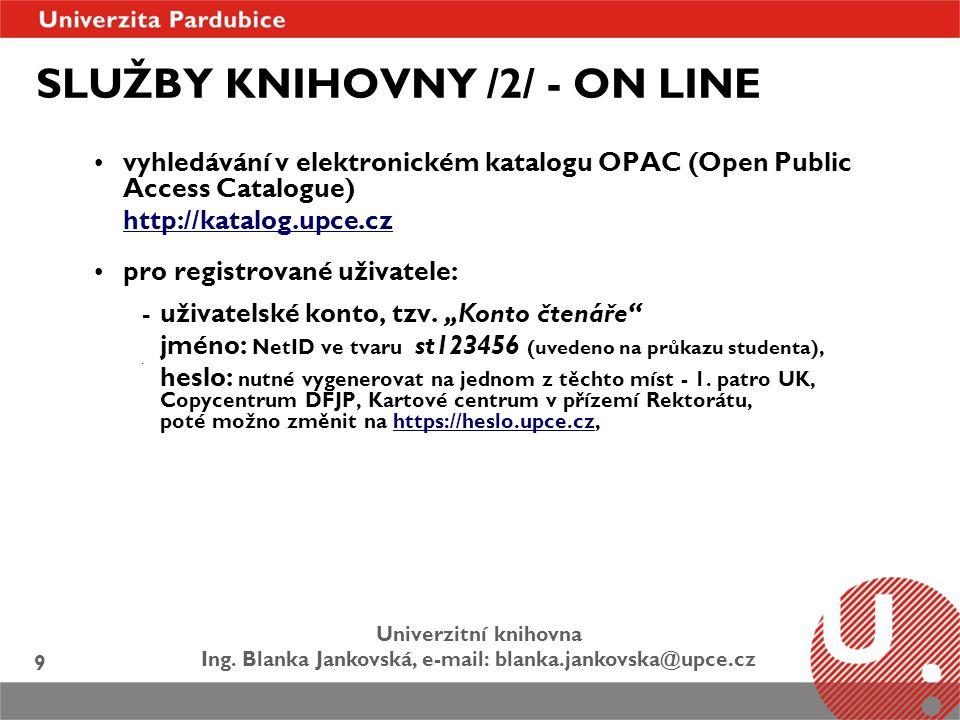 SLUŽBY KNIHOVNY /2/ - ON LINE