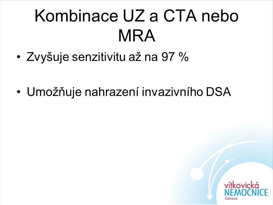 Kombinace UZ a CTA nebo MRA
