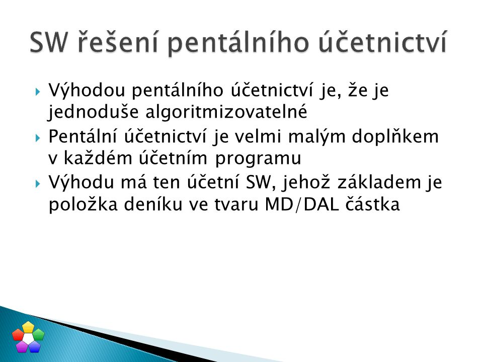 SW řešení pentálního účetnictví