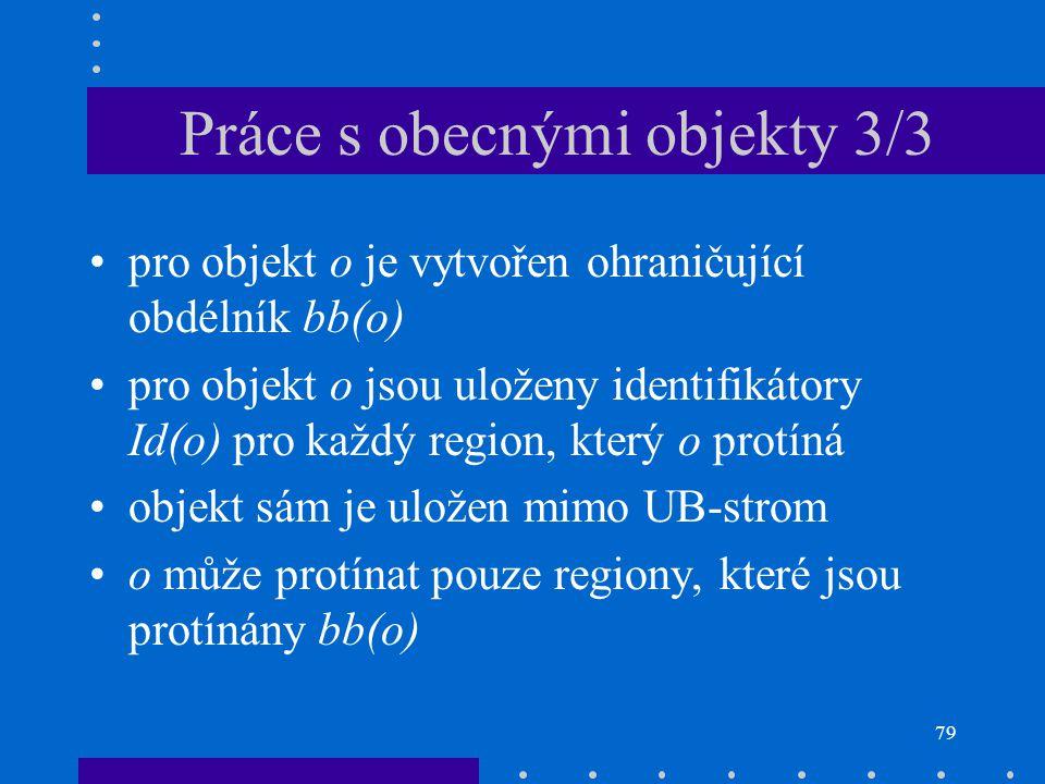 Práce s obecnými objekty 3/3