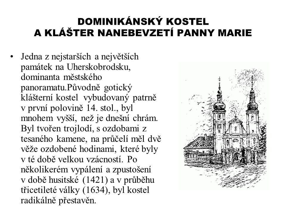 DOMINIKÁNSKÝ KOSTEL A KLÁŠTER NANEBEVZETÍ PANNY MARIE