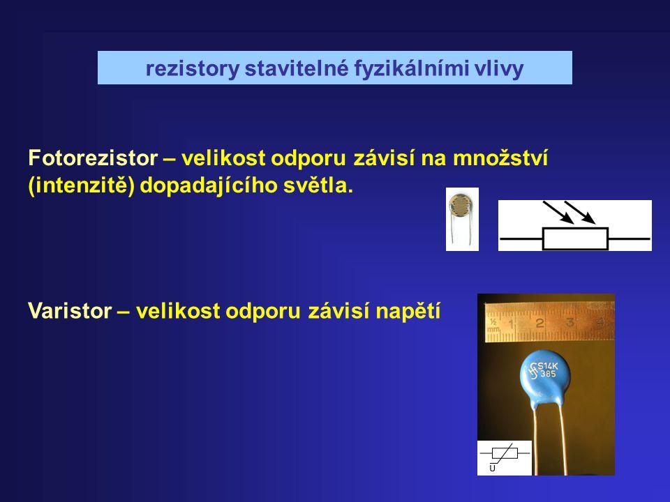 rezistory stavitelné fyzikálními vlivy